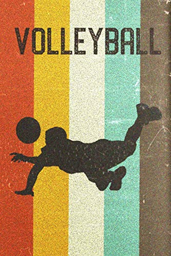 Volleyball Journal: Cool Male Volleyball Player Silhouette Image Retro 70s 80s Vintage Theme 108-page Journal/Notebook/Training Log To Write In For Players Coaches Trainers Students Volleyball Silhouette