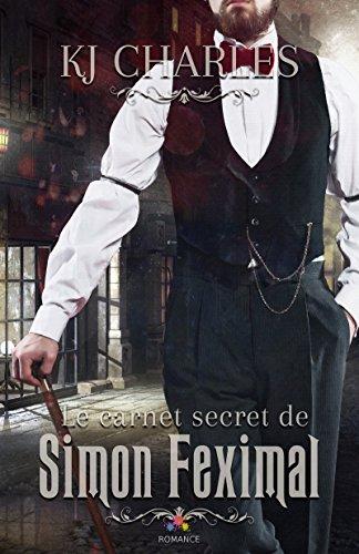 Le carnet secret de Simon Feximal - Tome 1 - Le fantôme de Caldwell