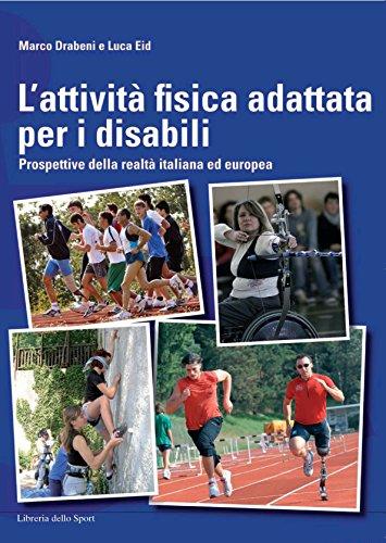 L'attivit fisica adattata per disabili. Prospettive della realt italiana ed europea