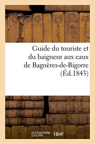 Guide du touriste et du baigneur aux eaux de Bagnères-de-Bigorre