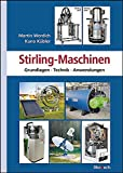 Image de Stirling-Maschinen: Grundlagen, Technik, Anwendungen
