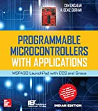 Programmable Microcontrollers With Applications: Msp430 Launchpad With Ccs And Grace