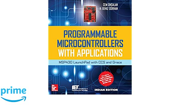 Buy Programmable Microcontrollers with Applications: MSP430