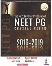 The Next Level of Preparation NEET PG: Crystal Clear (2016-2019)