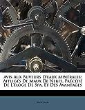 Avis Aux Buveurs D'Eaux Minerales: Affliges de Maux de Nerfs, Precede de L'Eloge de Spa, Et Des Avantages