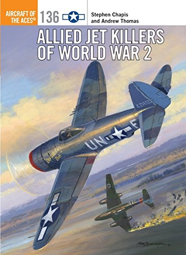 Allied Jet Killers of World War 2 (Aircraft of the Aces)