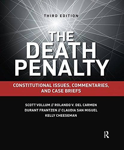 The Death Penalty: Constitutional Issues, Commentaries, and Case Briefs (English Edition)