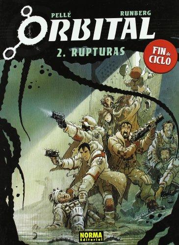 Orbital 2: Rupturas / Ruptures