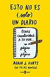 Esto no es (solo) un diario, en amarillo: Échale creatividad a tu vida... página a página (OBRAS DIVERSAS)