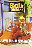 Bob the Builder: Buffalo Bob and Other S...