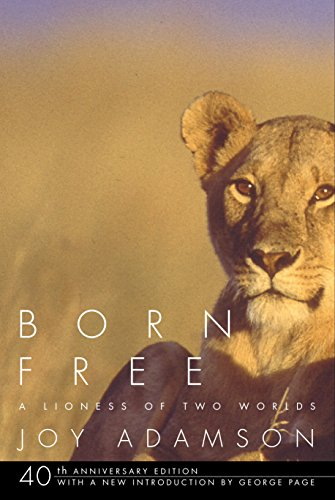 Born Free: A Lioness of Two Worlds -