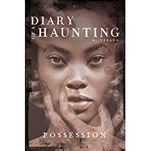 Possession (Diary of a Haunting)
