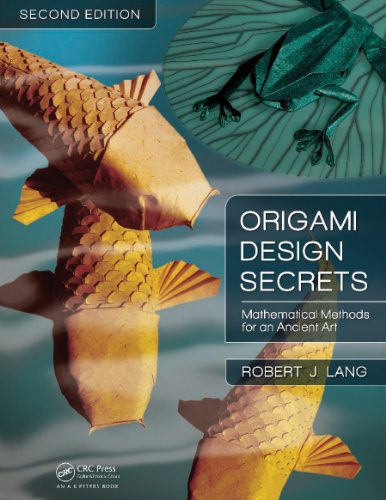 Origami Design Secrets: Mathematical Methods for an Ancient Art, Second Edition (English Edition)
