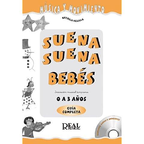 HUIDOBRO y VELILLA - Suena Suena 0 a 3 Años para Bebes (Profesor) (Fichas y CD) (Musica y Movimiento)