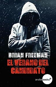 El verano del candidato par Brian Freeman