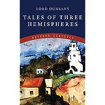 Tales of Three Hemispheres