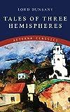 Tales of Three Hemispheres (English Edition)