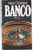 Banco - Die Weiteren Abenteuer Des Papillon - Roman