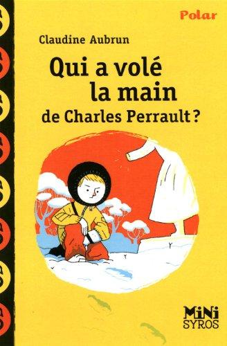 Qui a vol la main de Charles Perrault ?