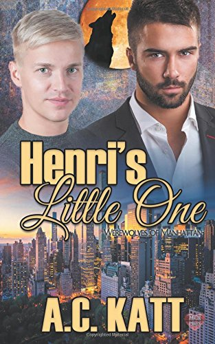Henri's Little One (Werewolves of Manhattan) (Volume 8)