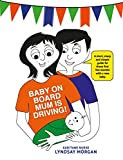 Baby on Board - Mum is Driving! (English Edition)