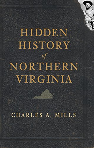 Hidden History of Northern Virginia (English Edition) -