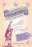 Logogriphes, casse-têtes et chausse-trape lexicaux...