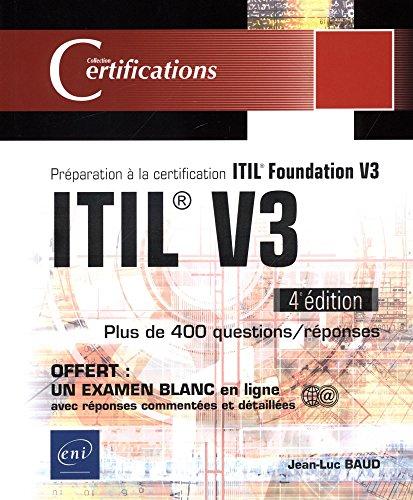 ITIL® V3 - Préparation à la certification ITIL Foundation V3 (4e édition) par Jean-Luc BAUD