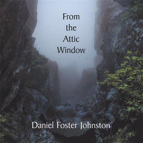 From the Attic Window (Attic Windows)