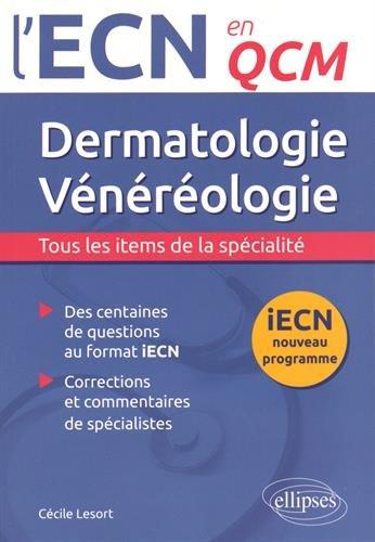 Dermatologie Vénérologie iECN Nouveau Programme en QCM