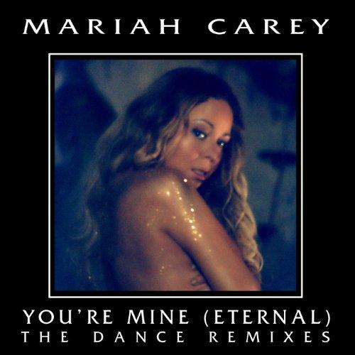 You're Mine (Eternal) (The Dan...