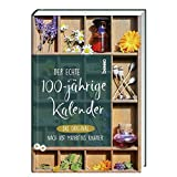 Der echte 100-jährige Kalender: Das Original nach Abt Mauritius Knauer