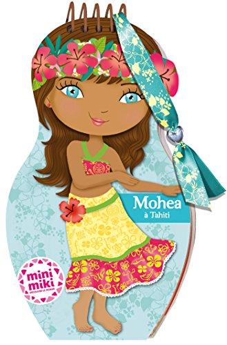 Minimiki - carnet créatif - Mohea à Tahiti