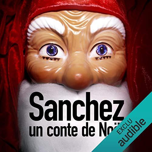 Sanchez, un conte de Noël