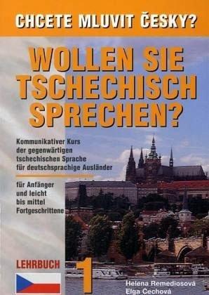 Wollen Sie Tschechisch sprechen, Tl.1 : Lehrbuch