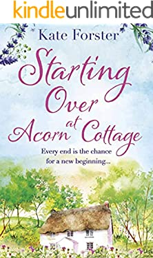 Starting Over at Acorn Cottage: a heartwarming and uplifting romance (English Edition)
