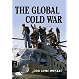 The Global Cold War: Third World Interventions and the Making of Our Times by Odd Arne Westad (2005-10-24)