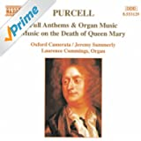 Purcell: Full Anthems / Music On the Death of Queen Mary