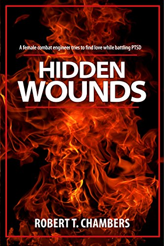 Hidden Wounds: A female combat engineer tries to find love while battling PTSD (English Edition) (Combat Engineer)