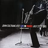 Songtexte von John Coltrane Quartet - Live in France, July 27/28 1965: The Complete Concerts