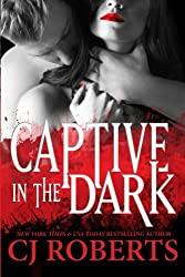 Captive in the Dark: Platinum Edition: Volume 1 (Dark Duet)