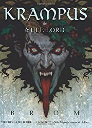 Krampus: The Yule Lord - RoughCut by Brom (2015-12-03)