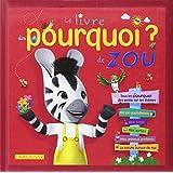Le livre des pourquoi de Zou