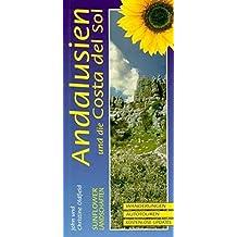 Landschaften in Andalusien und an der Costa del Sol: Ein Auto- und Wanderführer (Sunflower Landschaften)