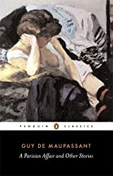 A Parisian Affair and Other Stories (Penguin Classics)