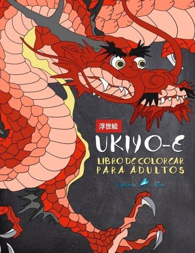 Ukiyo-e: Libro De Colorear Para Adultos (Libros Para Colorear Para Adultos)