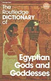 [The Routledge Dictionary of Egyptian Gods and Goddesses] (By: George Hart) [published: June, 2005]