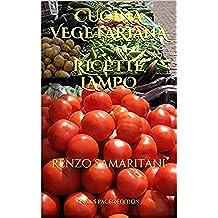 """Ricette Lampo, Cucina Vegetariana (""""i Libretti Verdi di Parama Karuna"""", nuova edizione)"""