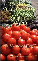 Ricette Lampo, Cucina Vegetariana (