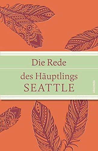 Die Rede des Häuptlings Seattle (IRIS®-Leinen mit Banderole) -